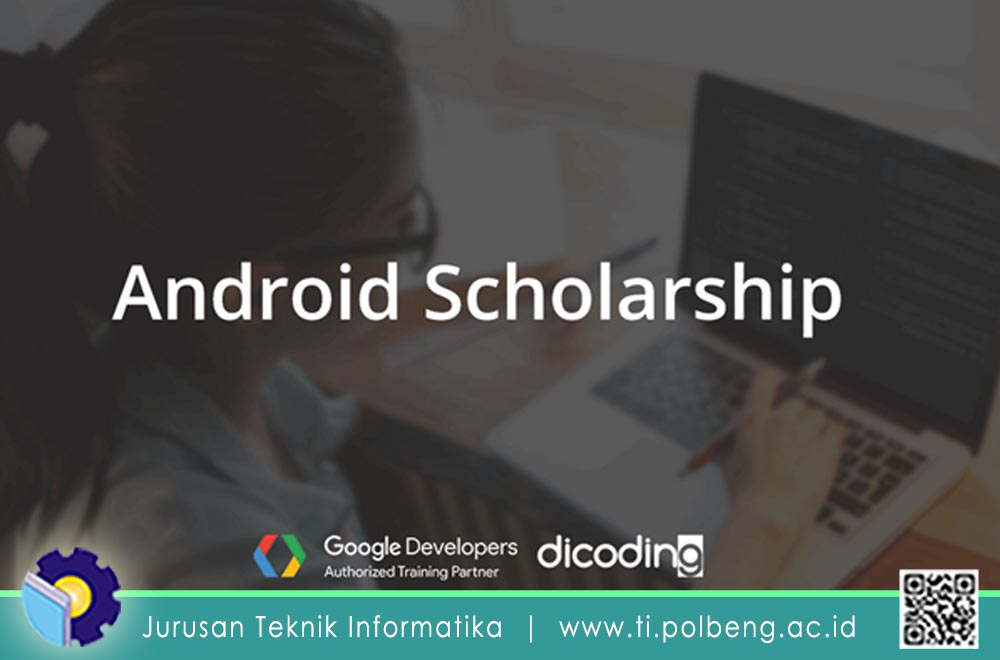 55 Mahasiswa Jurusan Teknik Informatika Terpilih Program Beasiswa Batch 1 Google Faculty Development Program (FDP) 2019